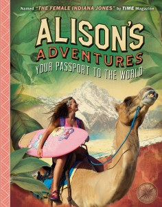 front cover of book alisons adventures by alison teal